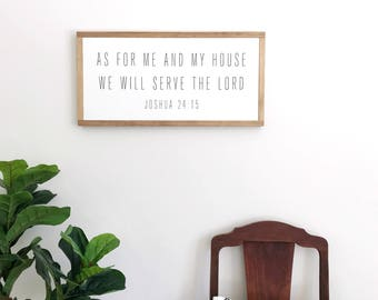 As For Me And My House | Joshua 24 15 | Bible Verse Sign | Scripture Sign | Housewarming Gift | Farmhouse Wood Sign | Family Sign