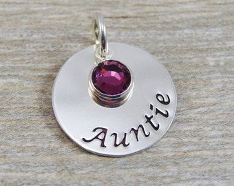 Hand Stamped Jewelry - Personalized Jewelry - Charm For Necklace - Sterling Silver Circle - Auntie & Birthstone