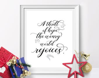 A thrill of hope, the weary world rejoices, Christmas printable decor,X'mas wall art, Christmas Sign, Holiday typography decor, winter decor
