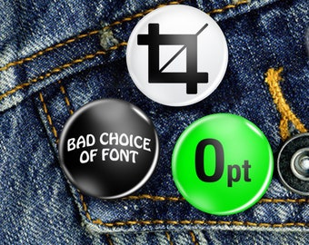 Typography Geek Pin Button Badge Set 3 x 25mm Badges or Individual, Graphic Design