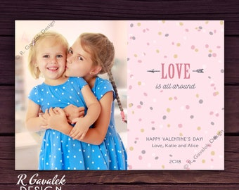 Printable Valentine Card | Love is All Around | Valentine's Day Photo Card | Happy Valentine's Day | Personalized Photo Cards | Custom Vday