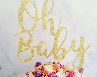 Cake Topper, Oh baby glitter cake topper, glitter cake decoration, cake topper, party decor, baby shower decor, baby shower cake topper