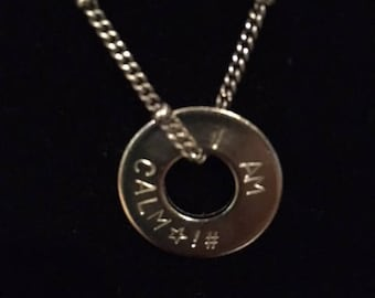 I AM CALM Washer Necklace
