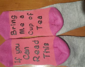 Women's socks with fun saying. Tea socks. Fun gift cotton spandex socks. If you can read this. Christmas gift