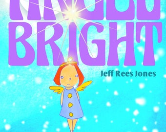 Angel Bright   one signed copy,  paperback book