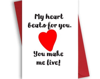 Valentine's Day Card with red envelope, valentine's card for him, for her, My heart beats for you. You make me live.