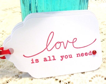 Love Tags - Love is All You Need Minimalist Gift Tags - Anniversary Tags - Wedding Favor Tags - Set of 6 Double Layer Tags