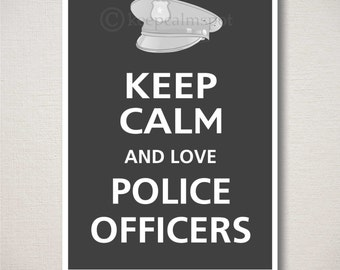 Keep Calm and LOVE POLICE OFFERS Typography Art Print