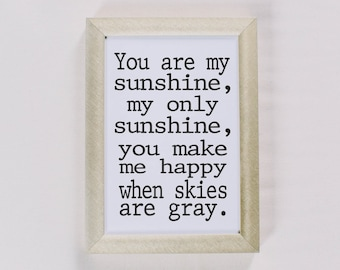 Calligraphy Print - You Are My Sunshine