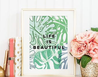 Life Is Beautiful Botanical Typography Print - Botanical Typography Quote Print - Botanical Print - Typography Print