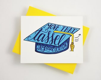 Move that tassel, conGRADtulations  - one card with a yellow envelope