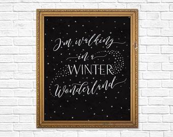 Walking in a Winter Wonderland Print  / Winter Decor / Winter Wonderland Printable Wall Art / Downloadable Winter Art / Christmas Decor