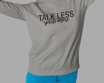 Talk less smile more, Hamilton sweatshirt, Alexander Hamilton sweater ,Musical sweater #J
