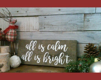 "All Is Calm All Is Bright Wood Sign 12"" x 6"" Wall Decor / Holiday / Christmas  / Plaque / Wooden Decor"