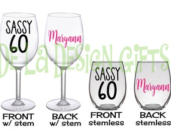 Sassy 60 Personalized Wine glass, Extra large 20 oz, name and polka dots, regular or stemless style, Milestone Birthday