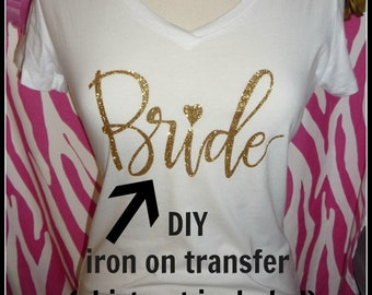 Gold no flake glitter Bride iron on decal bride iron on transfer gold bride applique wedding transfers wedding iron on bachelorette iron on