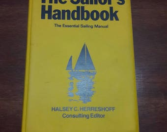 The Sailor's Handbook, The Essential Sailing Manual, First American Edition 1986