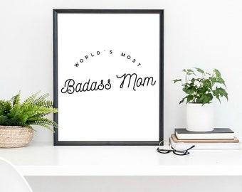 badass mom, mom gift, world's best mom, mother gift, mom art print, art for mom, mother's day, motherhood, new mom gift, minimalist