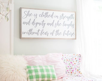 She is Clothed in Strength and Dignity | Proverbs 31 Sign | She is Clothed in Strength Sign | Woman Scripture Sign