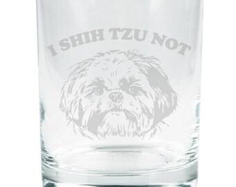 I Shih Tzu Not Funny Etched Glass Tumbler