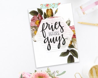 Inspirational hand lettered postcard art - fries before guys