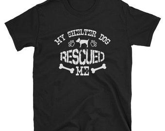 Rescue Dog Shirt My Shelter Dog Rescued Me Rescue Dog Mom Shirt