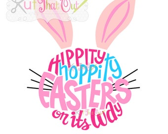 EXCLUSIVE Hippity Hoppity Easters On Its Way SVG and DXF File