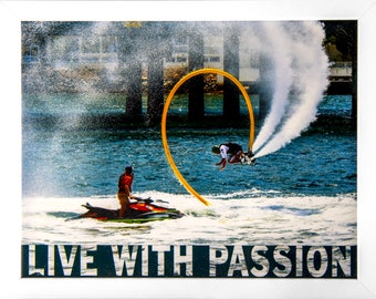 Printable Download Man on Sea Jets - Live With Passion - Ideal gift for Men, with Action picture and Motivational Quotation