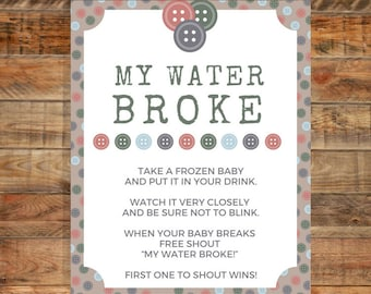 Cute as a Button My Water Broke Sign Baby Shower Game Instant Download Printable
