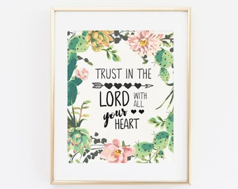 Scripture Printable Wall Art, Bible Verse Trust in the Lord with all your Heart, Proverbs 3:5, Floral Christian Home Decor, Trust in God