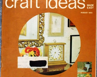 Decorating & Craft Ideas Made Easy August 1973 CR0103