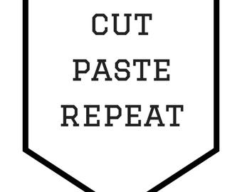digital, poster, craft, motivation, black and white, cut paste repeat