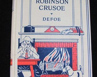 Robinson Crusoe //  1926 Hardback  // Sears Edition // Vintage Classic