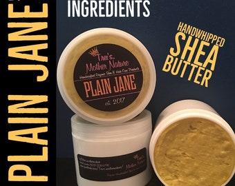 Plain Jane Shea Butter