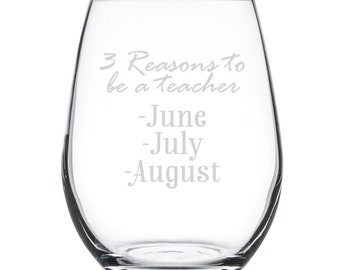 Stemless White Wine Glass-17 oz.-7820 3 Reason to be a teacher...June, July, August.
