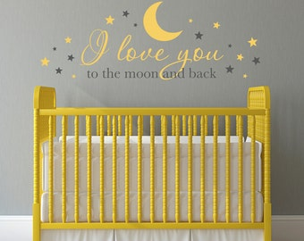 I love you to the moon and back Decal - Baby Decal - Nursery Wall Decor - Extra Large