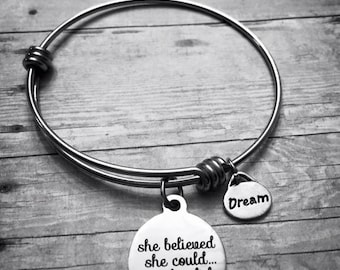 She believed she could so she did/dream Charm Bracelet