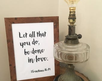 Let all that you do, be done in love A4 Quote Print
