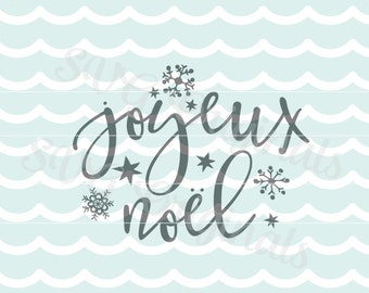 Joyeux Noel SVG Vector File.  Merry Christmas So many uses! Cricut Explore and more! Joyeux Noel Snowflakes Stars Joyous Noel