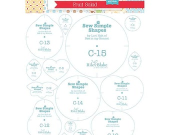 Fruit Salad Templates - Sew Simple Shapes - Lori Holt for Riley Blake Designs - Bee in my Bonnet Designs