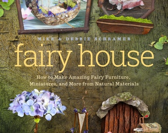 """Our 1st book! """"Fairy House, How to Make Fairy Furniture"""", 20 projects w/ beautiful photos, Amazon #1 Bestseller, over 10,000 copies sold!"""