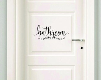 Charming Bathroom Decal, Make Your Own Sign, Door Decal, Bath Door Sticker, Vinyl