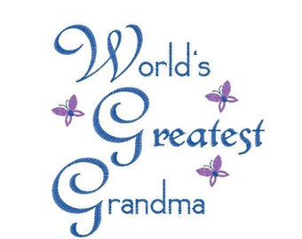 Worlds Greatest Grandma Embroidery Design Pattern File - Fits 4x4 Hoop - MULTIPLE FORMATS- Instant Download