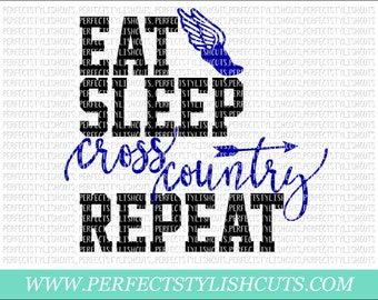 Eat, Sleep, Cross Country, Repeat SVG, DXF, EPS, png Files for Cutting Machines Cameo or Cricut - Cross Country Svg, Sports Svg