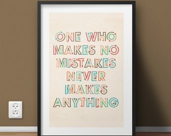 One Who Makes No Mistakes Inspirational Quote Poster, Positive Typography Motivational Wall Art Print, College Freshman Dorm Room Gift Idea
