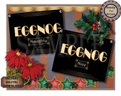 NAUGHTY & NICE Eggnog Sign Printables ~ For Alcoholic and Non-alcoholic Christmas Nog ~ Black Art Deco 1920s Style Buffet Tags ~ Roaring 20s