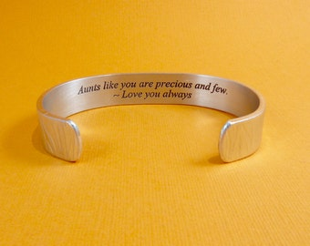 READY TO SHIP ~ Aunt Gift ~ Birthday Gift / Wedding Jewelry ~ Aunts like you are precious and few. ~ Hidden message cuff bracelet