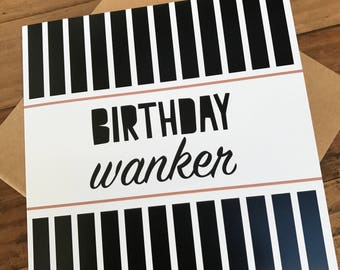 Birthday Wanker