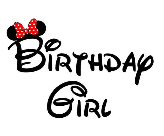 Birthday Girl Minnie Svg Disney Birthday Girl Svg Birthday