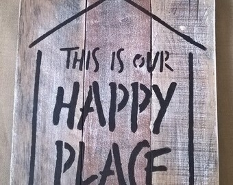 """This is Our Happy Place 10""""x12"""" Pallet Wood Sign"""